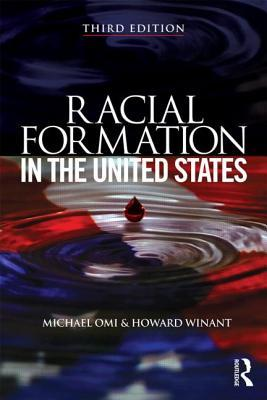Racial Formations in the United States