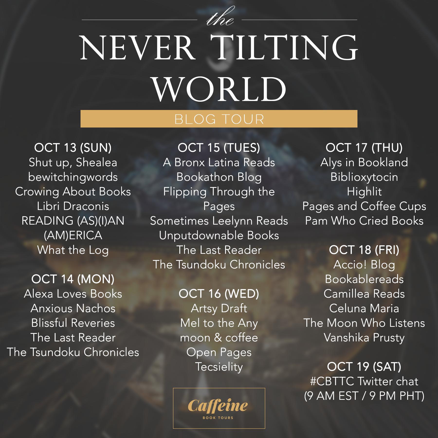 Tour Schedule (The Never Tilting World)
