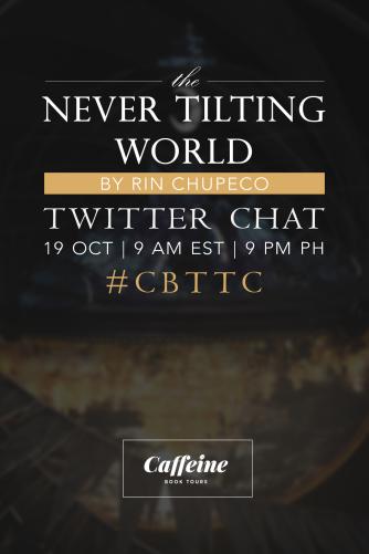 Twitter Chat Info (The Never Tilting World)